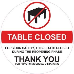 Decal - Table Closed - 8in Round - 4 Mil Vinyl - Indoor - Low Tack - Non Laminated
